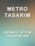 MetroTasarim