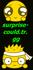 surprise-could