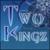 two-kingz